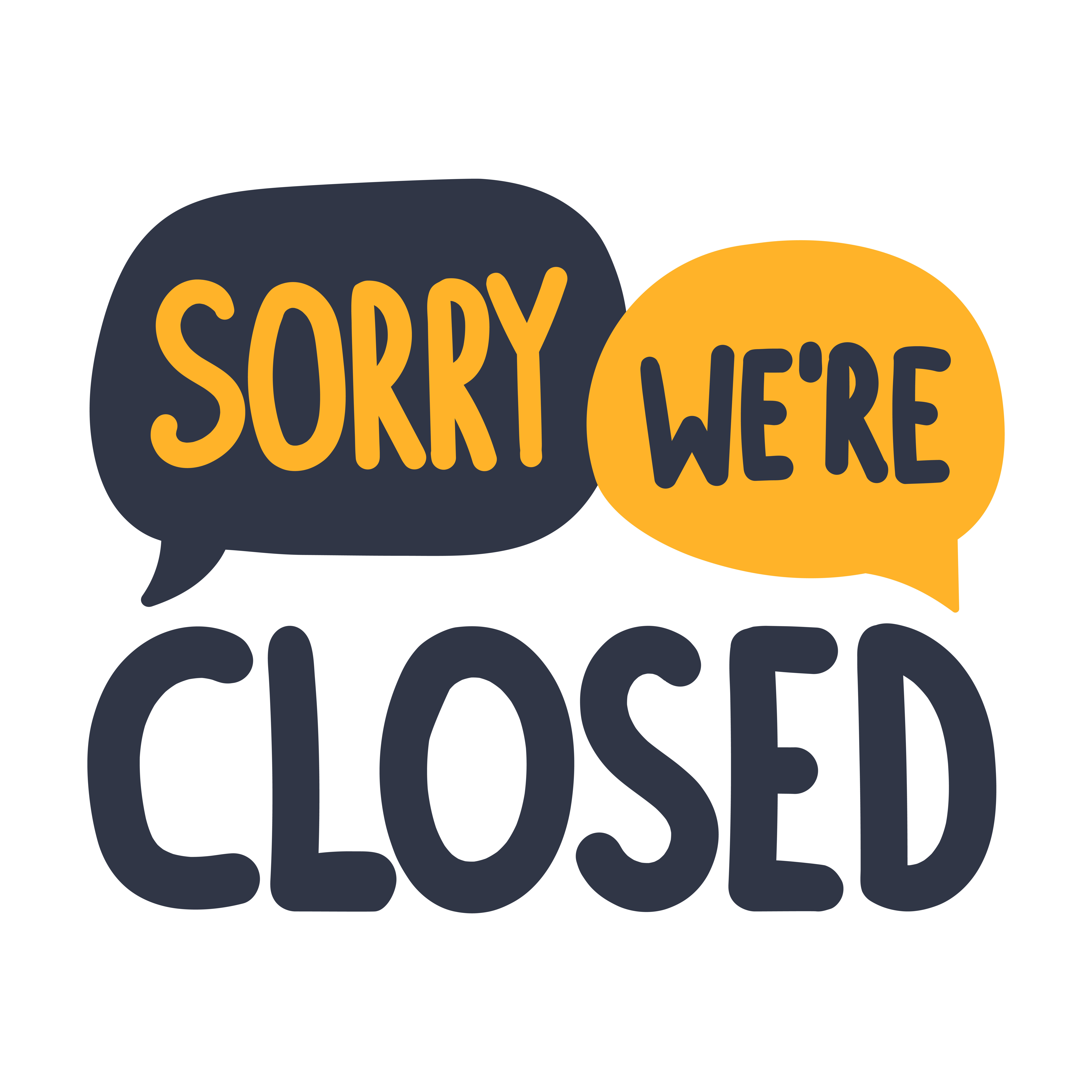 """Sorry we're closed"" sign"