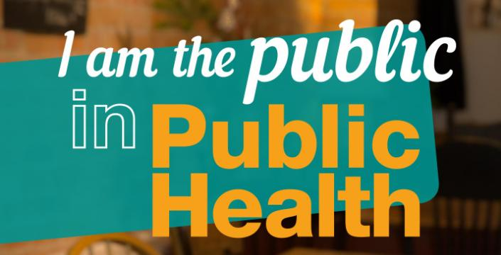 I am the public in Public Health